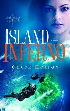 Island Inferno by Chuck Holton
