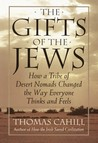 The Gifts of the Jews by Thomas Cahill