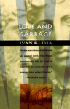 Love and Garbage by Ivan Klíma