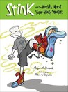 Stink and the World's Worst Super-Stinky Sneakers (Stink, #3)