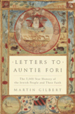 Letters to Auntie Fori by Martin  Gilbert