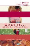 What If . . . All the Boys Wanted You (What If... (Quality))