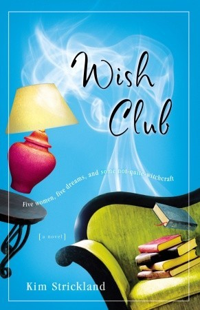 Wish Club by Kim Strickland