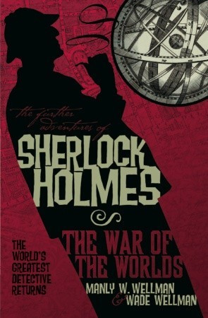 The Further Adventures of Sherlock Holmes: War of the Worlds (The Further Adventures of Sherlock Holmes (Titan Books))