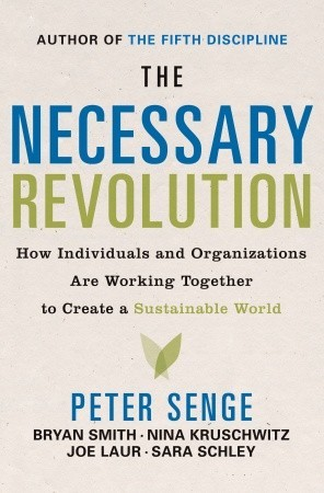 The Necessary Revolution by Peter M. Senge