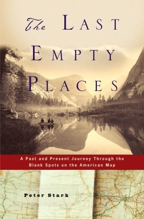 The Last Empty Places by Peter Stark