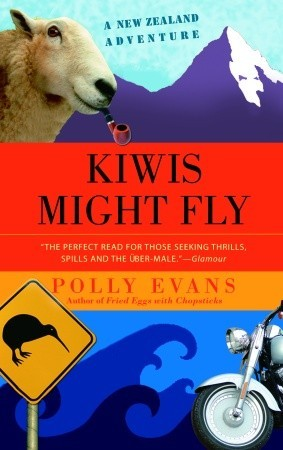 Kiwis Might Fly by Polly Evans