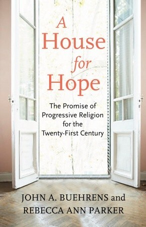 A House for Hope by John A. Buehrens