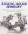 Handcrafting Chain and Bead Jewelry: Techniques for Creating Dimensional Necklaces and Bracelets