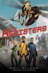 The Resisters (The Resisters, #1)