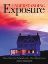 Understanding Exposure by Bryan Peterson