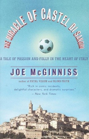 The Miracle of Castel di Sangro by Joe McGinniss