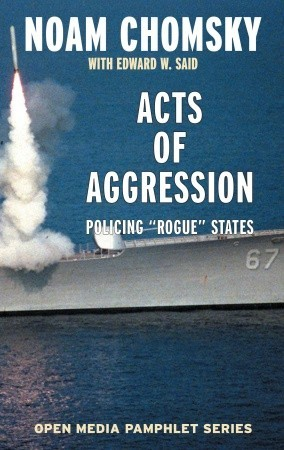Acts of Aggression by Noam Chomsky