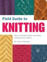 Field Guide to Knitting