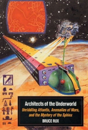 Architects of the Underworld by Bruce Rux
