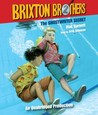 The Ghostwriter Secret: Brixton Brothers, Book 2