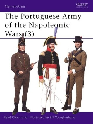 The Portuguese Army of the Napoleonic Wars (3) (Men-at-arms)