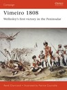 Vimeiro 1808: Wellesley's first victory in the Peninsular