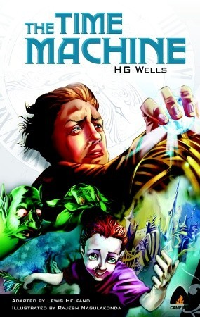 The Time Machine: The Graphic Novel