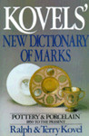 Kovels' New Dictionary of Marks: Pottery and Porcelain 1850 to Present