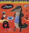 Alphabet Explosion!: Search and Count from Alien to Zebra