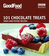 101 Chocolate Treats: Tried-and-True Recipes