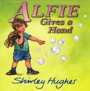 Alfie Gives a Hand by Shirley Hughes