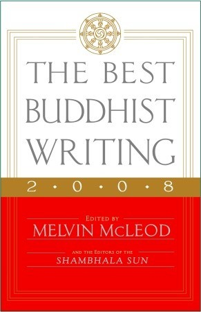 The Best Buddhist Writing 2008 by Melvin McLeod