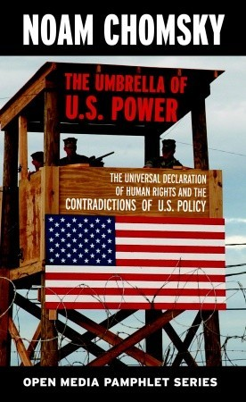 The Umbrella of US Power by Noam Chomsky