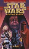 Hard Merchandise (Star Wars: The Bounty Hunter Wars, #3)