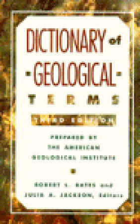 Dictionary of Geological Terms by American Geological Institute