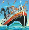 The Circus Ship by Chris Van Dusen