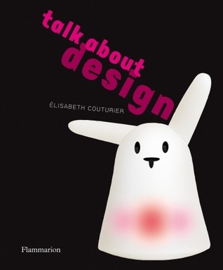 Talk About Design by Elisabeth Couturier