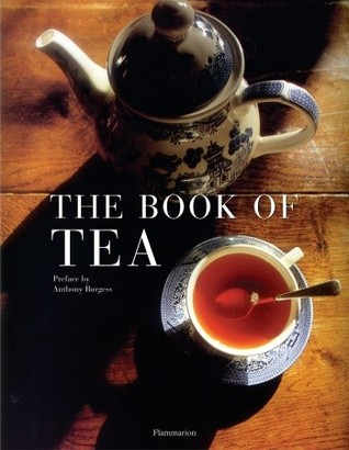 The Book of Tea: Revised and Updated Edition