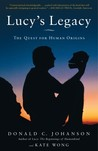 Lucy's Legacy: The Quest for Human Origins