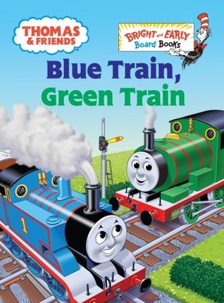 Blue Train, Green Train (Bright and Early Books for Beginning Beginners)