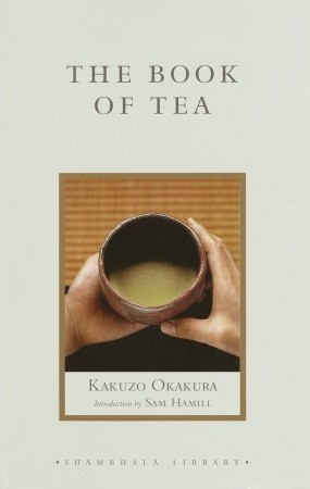 The Book of Tea (Shambhala Library)