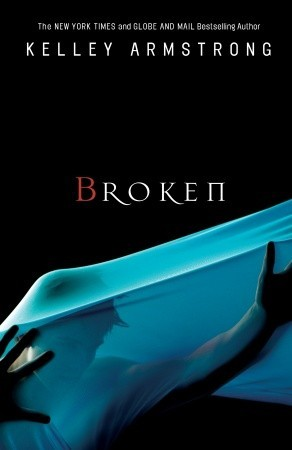 Broken by Kelley Armstrong