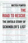 The Road to Rescue: The Untold Story of Schindler's List