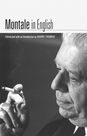 Montale in English by Eugenio Montale
