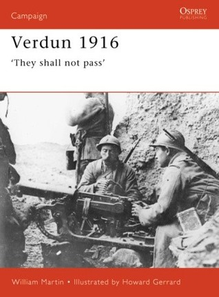Verdun 1916: 'They shall not pass' (Campaign #93)