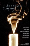 Sorrow's Company: Great Writers on Loss and Grief