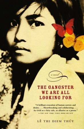 The Gangster We Are All Looking For by Thi Diem Thúy Lê