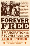 Forever Free: The Story of Emancipation and Reconstruction