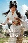 Spirit's Princess (Spirit's Princess, #1)