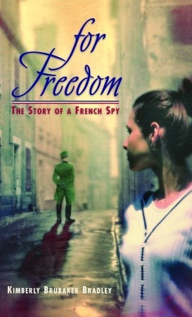For Freedom by Kimberly Brubaker Bradley