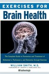 Exercises for Dementia: The Complete Program for Managing Parkinson's and Alzheimer's Related Cognitive Impairment