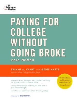 Paying for College Without Going Broke, 2010 Edition (College Admissions Guides)