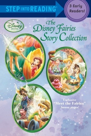 The Disney Fairies Story Collection: 3 Early Readers (Step into Reading: Disney Fairies)