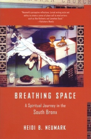Breathing Space by Heidi B. Neumark